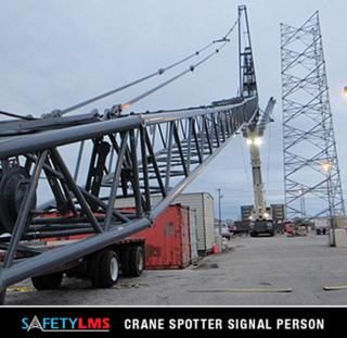 Safety LMS Crane Spotter/Signal Person Course