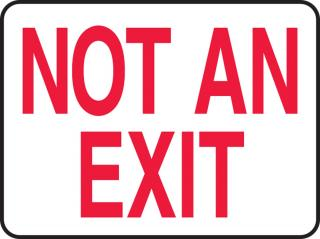 Accuform 'Not An Exit' Sign