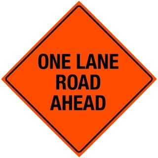 Bone Safety Hi-Intensity Reflective Sign 'One Lane Road Ahead'