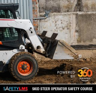 Safety LMS Skid Steer (Rubber-tired & Track Loader) Operator Online Safety Course