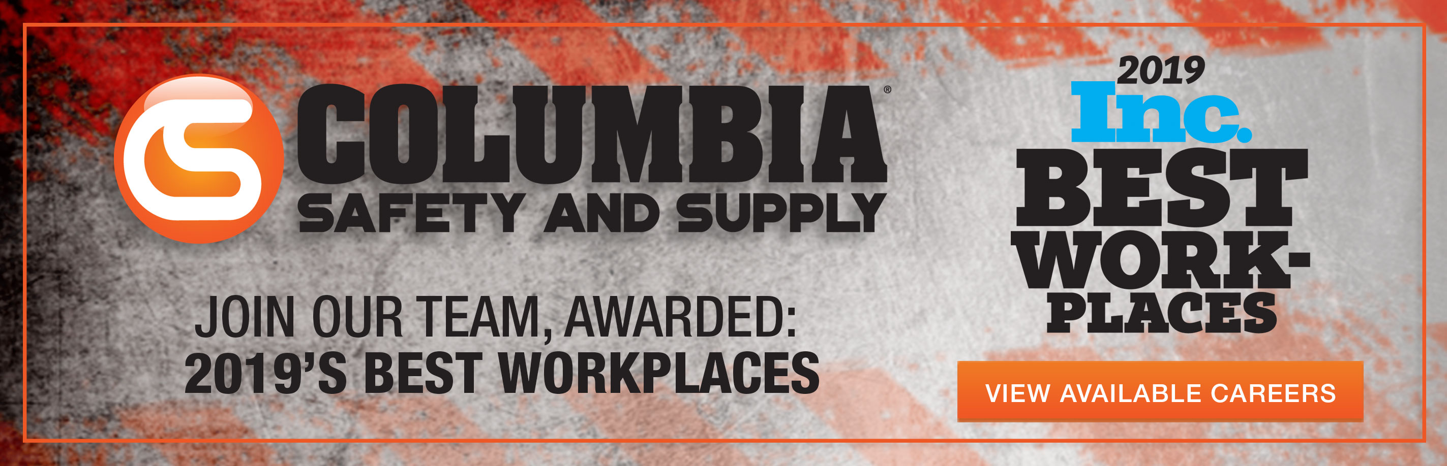 Columbia Safety and Supply was voted as one of Inc's best places to work in America in 2019